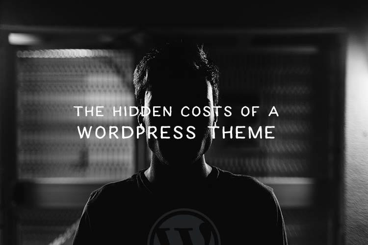 Các chi phí ẩn của một chủ đề WordPress 2