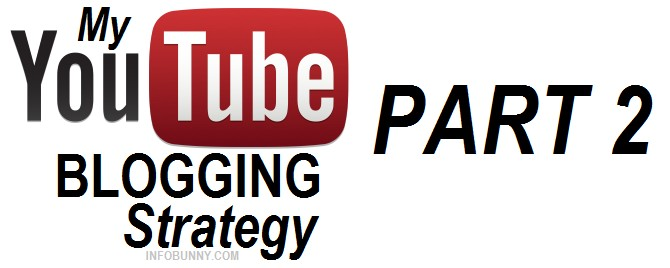 my-youtube-blogging-strategy-part-2-image-04