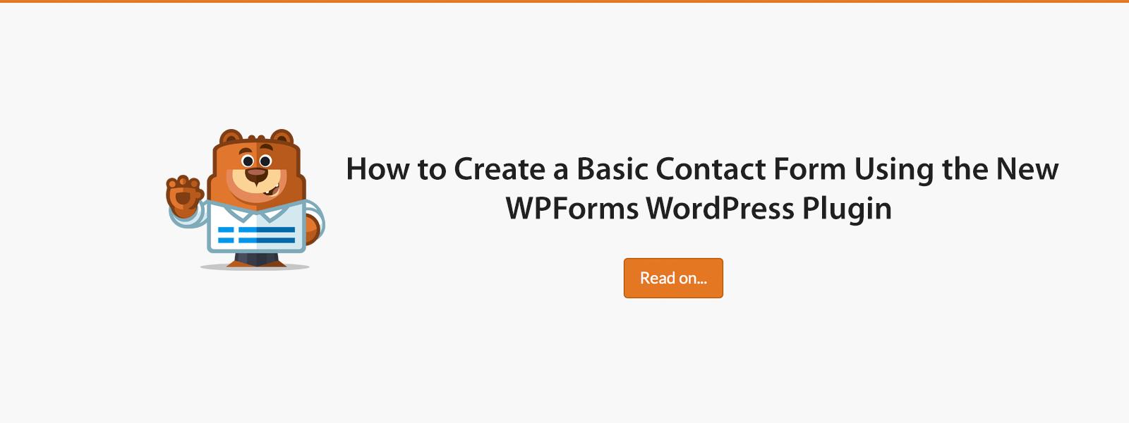 Cách tạo biểu mẫu liên hệ WordPress cơ bản với WPForms (2020) 3