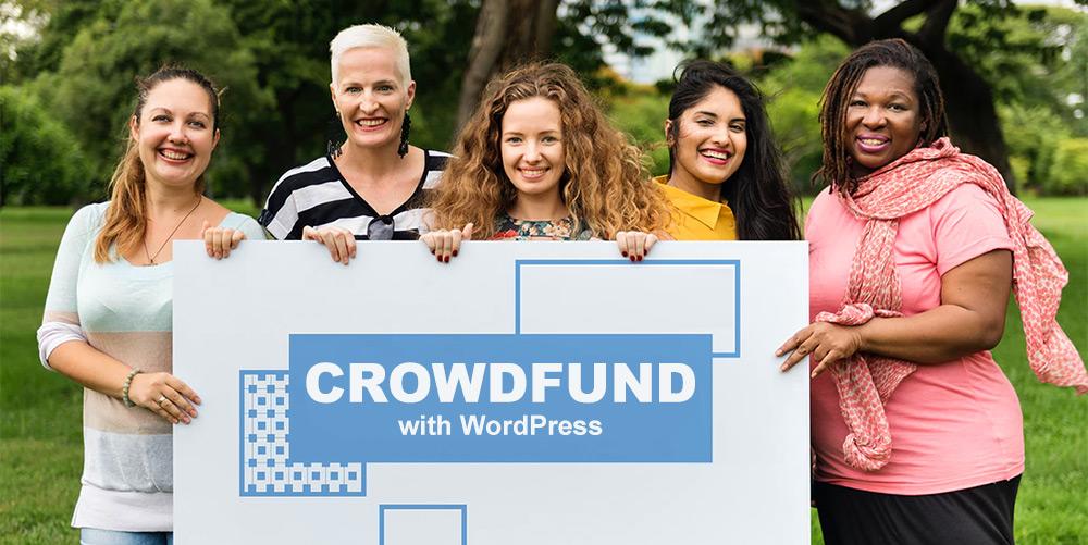 CrowdFund dự án của bạn với WordPress 1