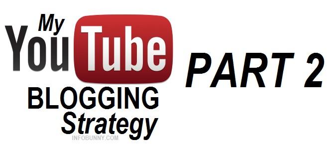 my-youtube-blogging-strategie-teil-2-jpg