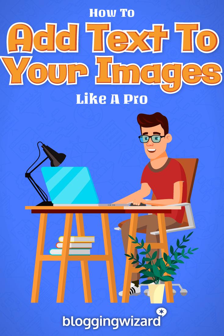 Cách thêm văn bản vào hình ảnh của bạn như một người chuyên nghiệp 1