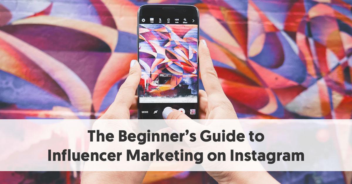 Hướng dẫn cho người mới bắt đầu về tiếp thị ảnh hưởng tại Instagram 4