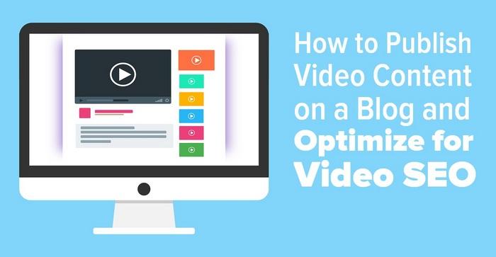 Publique contenido de video en un blog y optimice para video SEO