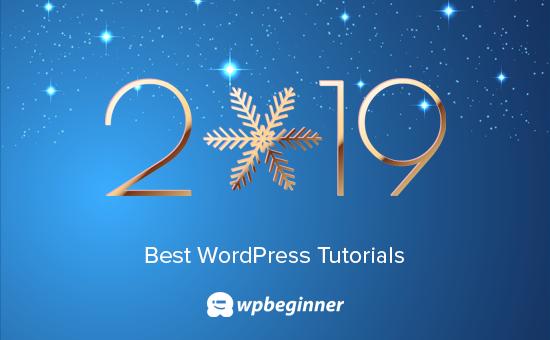 Los mejores tutoriales de WordPress de 2019 en WPBeginner