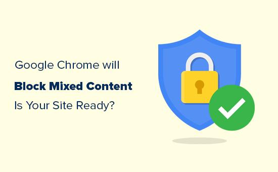 Google Chrome chặn nội dung hỗn hợp - bạn đã sẵn sàng cho nó chưa? 3
