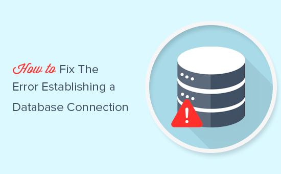 Khắc phục lỗi kết nối cơ sở dữ liệu WordPress