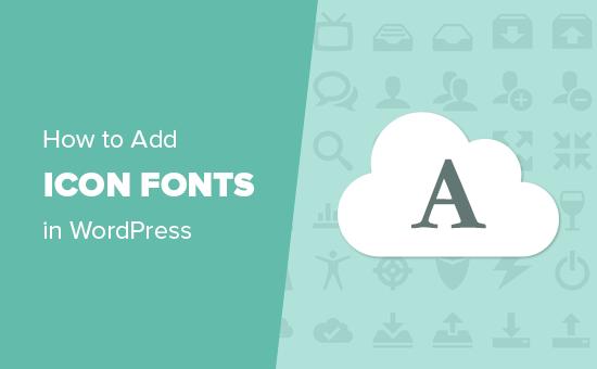 Ako ľahko pridať písma ikon do svojej témy WordPress