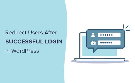 WordPress-ə daxil olduqdan sonra istifadəçiləri asanlıqla yönləndirir