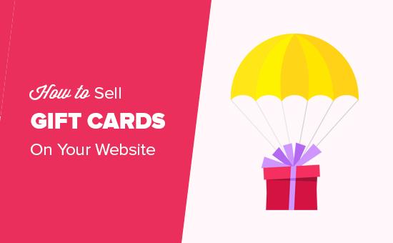 Ako predávať darčekové karty s WordPress a zvýšiť svoj príjem