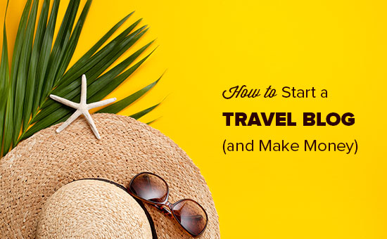 Comience un blog de viajes