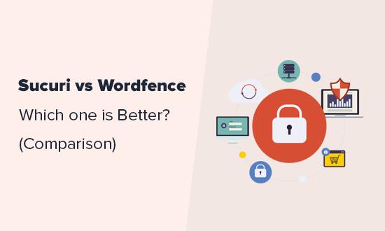 Wordfence vs Sucuri - cái nào tốt hơn? (So sánh) 3