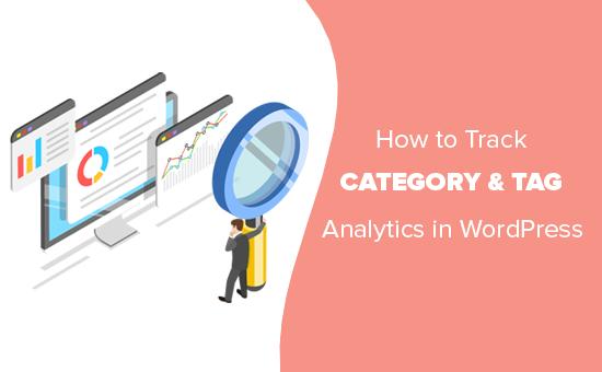 Cách theo dõi danh mục WordPress và phân tích thẻ (cách dễ dàng) 2