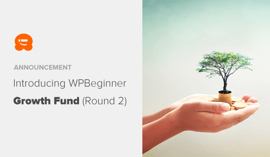 Anuncio de WPBeginner Growth Accelerator Fund (Ronda 2)