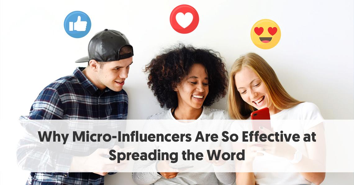 ¿Por qué los micro influenciadores están difundiendo la palabra de manera tan efectiva?