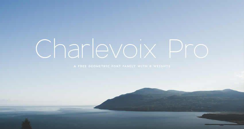 Charlevoix Geometric sans serif free Schriftfamilie Schriftart