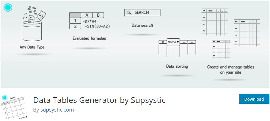 """Data-Tables-Generator-Supsystic-wordpress-table-plugin """"width ="""" 944 """"height ="""" 422 """"srcset ="""" https://themegrill.com/blog/wp-content/uploads/2017/08/Data-Tables -Generator-Supsystic-wordpress-table-plugin.png 944w, https://themegrill.com/blog/wp-content/uploads/2017/08/Data-Tables-Generator-Supsystic-wordpress-table-plugin-300x134. png 300w, https://themegrill.com/blog/wp-content/uploads/2017/08/Data-Tables-Generator-Supsystic-wordpress-table-plugin-768x343.png 768w """"tamaños ="""" (ancho máximo: 944px) 100vw, 944px """"></p> <p><strong>Generador de tablas de datos por Supsystic</strong> es otro <strong>plugin gratuito de WordPress</strong> para crear tablas de WordPress receptivas. El complemento viene en versiones gratuitas y premium. La versión gratuita del complemento tiene un impresionante total <strong>5 5 </strong>clasificaciones de estrellas y <strong>20,000+</strong> instalaciones activas</p> <p>El complemento ofrece una plataforma simple e intuitiva para crear tablas de WordPress.</p> <p>Después de activar el complemento, agrega un nuevo menú """"Tablas de Supsystic"""" en el panel del panel de WordPress. Al principio, ofrece un tutorial de complemento que incluye un video tutorial, opciones de soporte y preguntas frecuentes que es útil para principiantes. El tutorial continúa a medida que avanzas y puedes omitirlo en cualquier momento.</p> <p>Para crear una nueva tabla, haga clic en ''. Luego, verá un modelo emergente como el que se muestra a continuación.</p> <p><img class="""