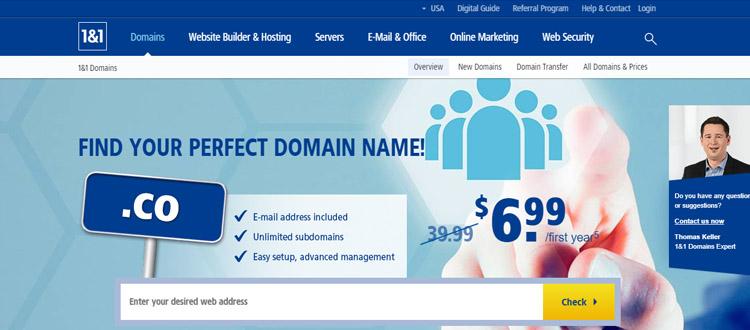 """1and1-cheap-domain-Registration-company """"width ="""" 750 """"height ="""" 330 """"srcset ="""" https://themegrill.com/blog/wp-content/uploads/2017/08/1and1-cheap-domain-registration -company.jpg 750w, https://themegrill.com/blog/wp-content/uploads/2017/08/1and1-cheap-domain-registration-company-300x132.jpg 300w """"tamaños ="""" (ancho máximo: 750px ) 100vw, 750px """"></p> <p>1and1.com es otra compañía confiable de nombres de dominio que ofrece nombres de dominio baratos. No es solo un proveedor de nombres de dominio barato, sino también un proveedor de alojamiento barato que ofrece múltiples planes de alojamiento para empresas de diferentes niveles. Probablemente tiene los planes de precios más baratos para los nuevos clientes durante el primer año para los TLD clásicos como .com, .org, .info, así como nuevas extensiones de dominio como .club, .me, .life, etc.</p> <p>Además, 1and1.com ofrece un número ilimitado de subdominios para un dominio que registre. Con más de 5 millones de dominios bajo administración, sin duda es un gran lugar para comprar un nombre de dominio.</p> </p> <h4>Aspectos destacados principales de los dominios 1 y 1:</h4> <ul> <li>Registrador de dominio acreditado por ICANN.</li> <li>Protección de privacidad de WHOIS GRATIS provista.</li> <li>Dirección de correo electrónico profesional GRATUITA proporcionada. Además, puede comprar más planes de correo electrónico con muchas funciones desde $ 2.99 / mes.</li> <li> <strong>Transferencia de dominio </strong>el proceso es gratuito, pero le cobrarán por la renovación de su dominio por un año completo adicional.</li> <li>Servicios adicionales: <strong></strong>  para <strong>$ 4.99 / m</strong> con 30 días de prueba gratis.</li> </ul> <h4>Precios de 1and1.com para TLD populares (primer año y renovación)</h4> <table class="""