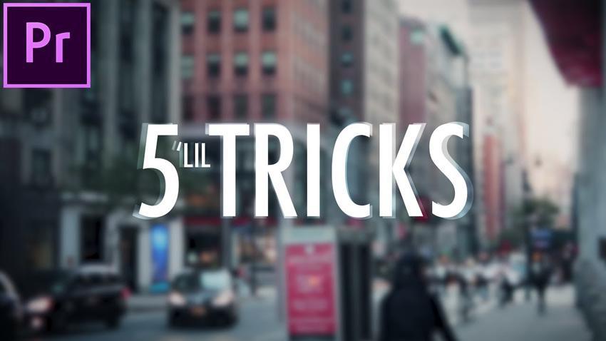 5 pequeños trucos de edición de video para Premiere Pro