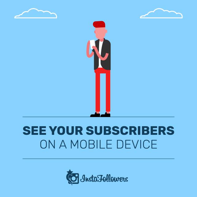 Vea a sus suscriptores en un dispositivo móvil