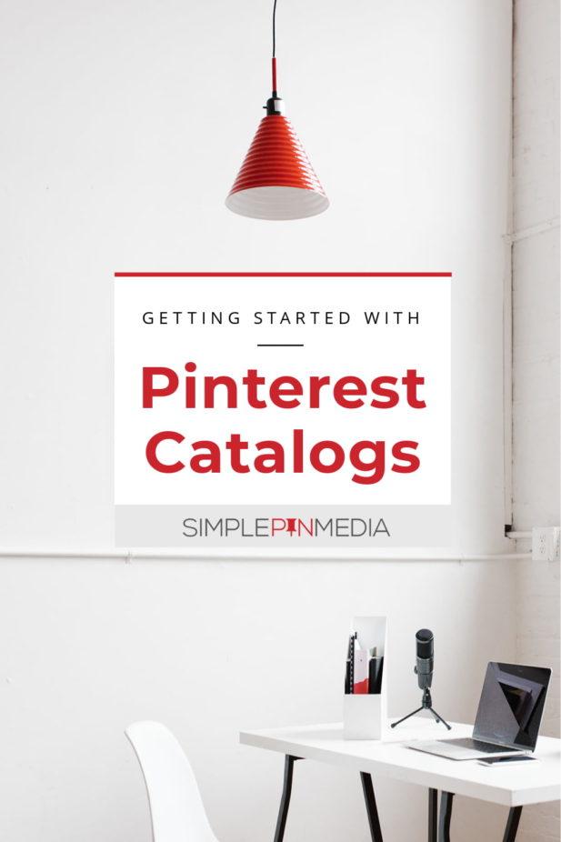 """Habitación blanca con escritorio blanco y luz roja. Superposición de texto """"Comenzando con Pinterest catálogos """""""