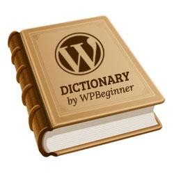 Thông điệp thuật ngữ WPBeginner - Từ điển thuật ngữ WordPress 3