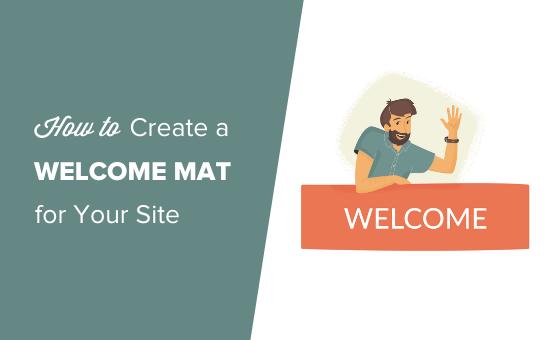 Cách tạo một tấm thảm chào mừng cho trang web WordPress của bạn (+ ví dụ) 3