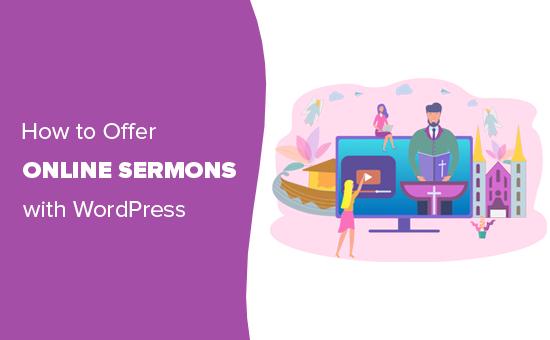 Kuinka kirkot voivat tarjota saarnaa verkossa WordPressin avulla