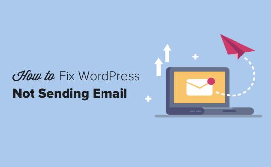 Kuinka korjata WordPress-ongelma, joka ei lähetä sähköpostia