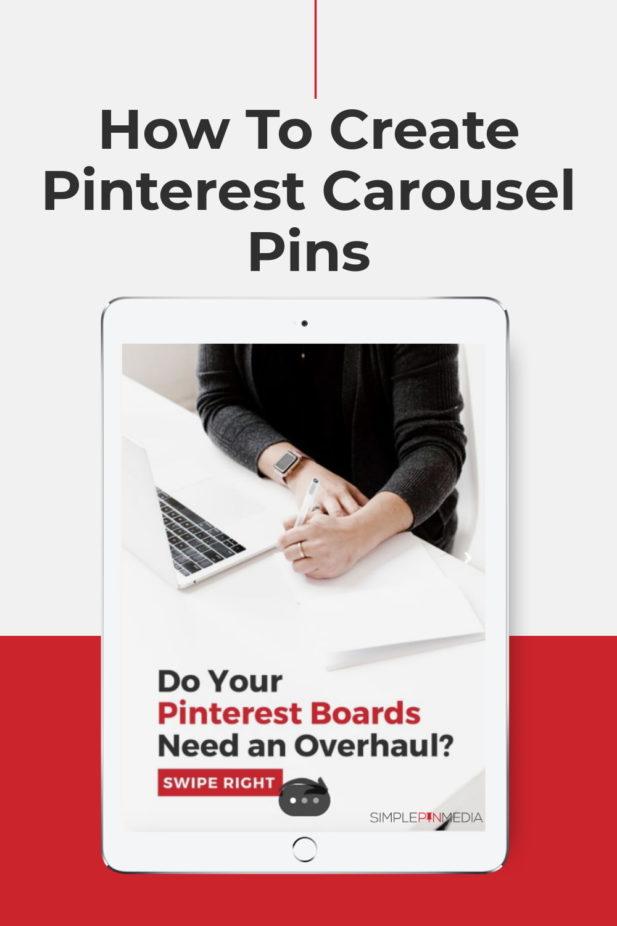 "tableta que muestra un Pinterest alfiler. Superposición de texto ""Cómo crear Pinterest pasadores de carrusel """