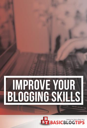 4 consejos para mejorar tus habilidades de blogging