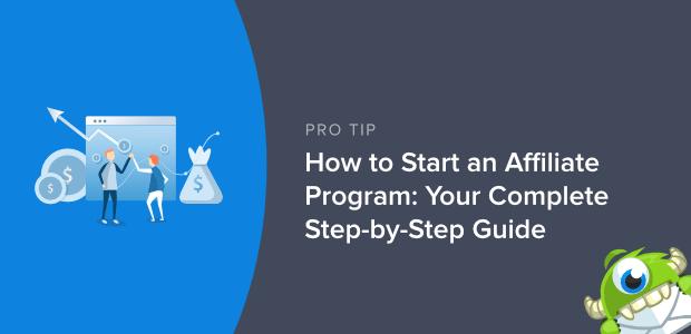 Comment démarrer un programme d'affiliation: votre guide complet étape par étape 1