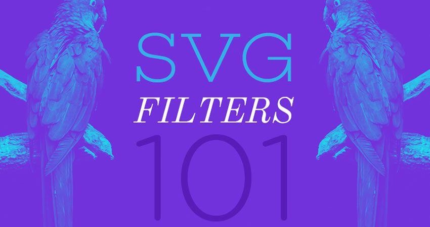 SVG Filtreleri Eğitimi 101