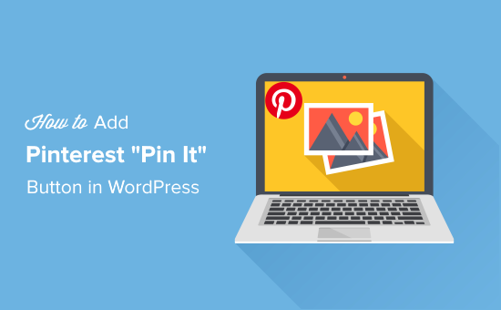 Añadir Pinterest Botón Pin It en WordPress