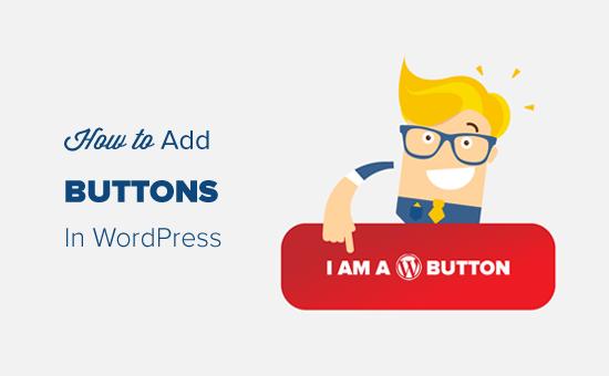Agregar botones en WordPress paso a paso