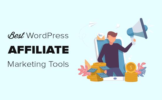 Las mejores herramientas y complementos de marketing de afiliación para WordPress