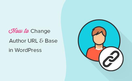 Cambie fácilmente el slug y la base de URL del autor