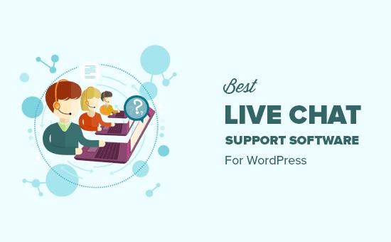 Elegir el mejor software de soporte de chat en vivo para su sitio de WordPress