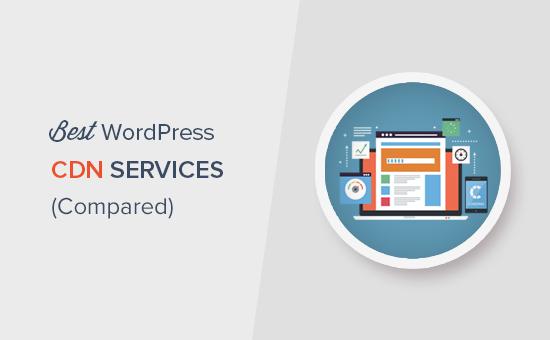 Tìm dịch vụ CDN WordPress tốt nhất