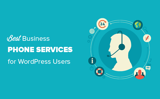 WordPress saytınız üçün ən yaxşı iş telefonu xidmətləri