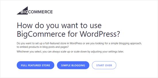 Elija cómo desea BigCommerce para WordPress