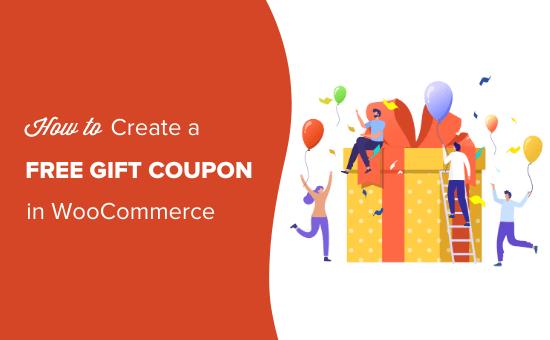Cómo crear un cupón de regalo gratis en WooCommerce (manera fácil)