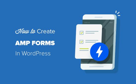 Criar formulários AMP no WordPress (o caminho mais fácil)