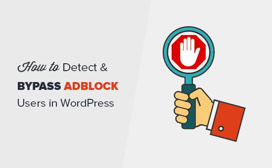Sut i ganfod defnyddwyr AdBlock yn WordPress