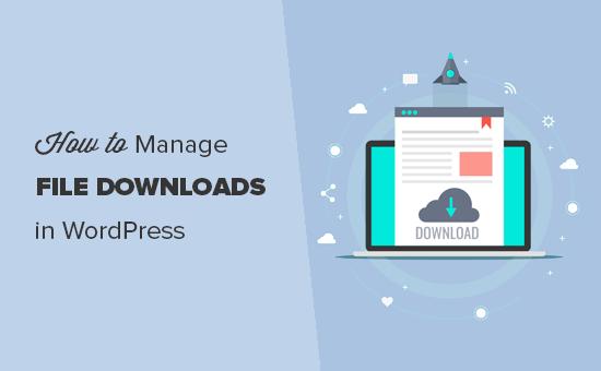 Administrar descargas de archivos en WordPress