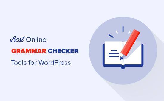 6 najlepszych narzędzi do sprawdzania gramatyki online dla WordPress (2020)