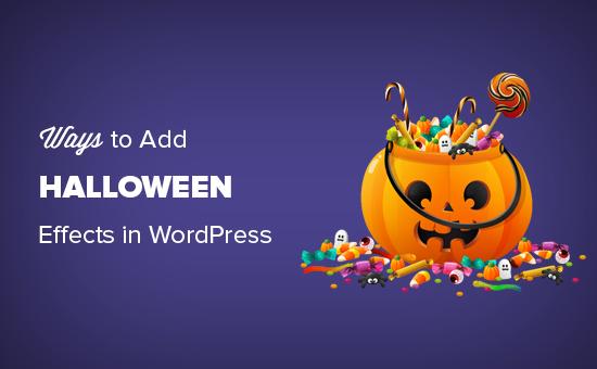 Formas de llevar efectos de Halloween a tu sitio de WordPress