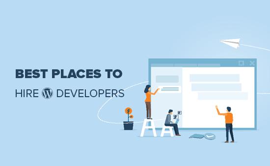 WordPress inkişaf etdiricilərini işə götürmək üçün ən yaxşı yerlər