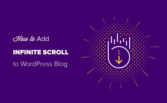 Agregar desplazamiento infinito a su blog de WordPress fácilmente