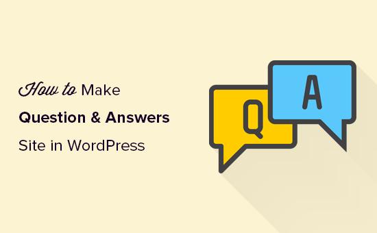 Hacer un sitio de preguntas y respuestas en WordPress